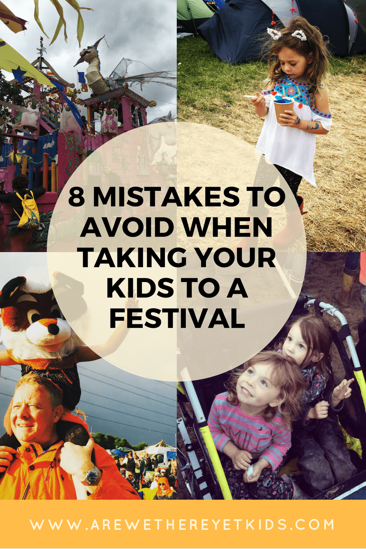 Mistakes To Avoid When Taking Kids To Family Friendly Festivals Pin