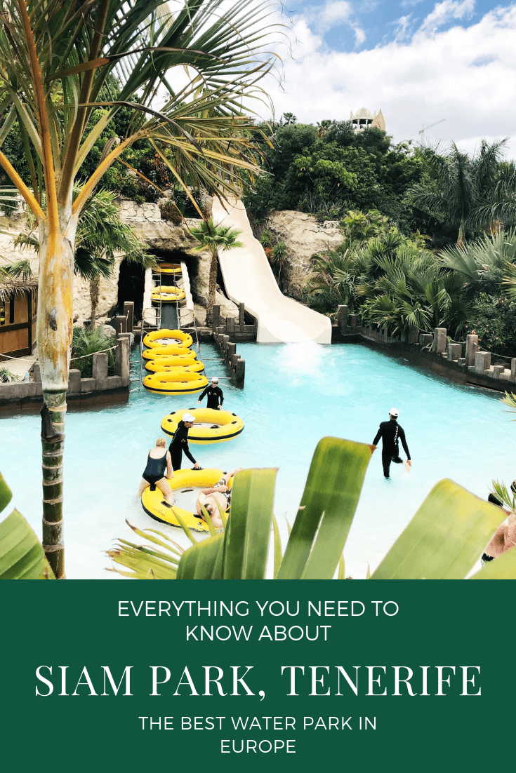 Everything You Need To Know About Visiting Siam Park In Tenerife