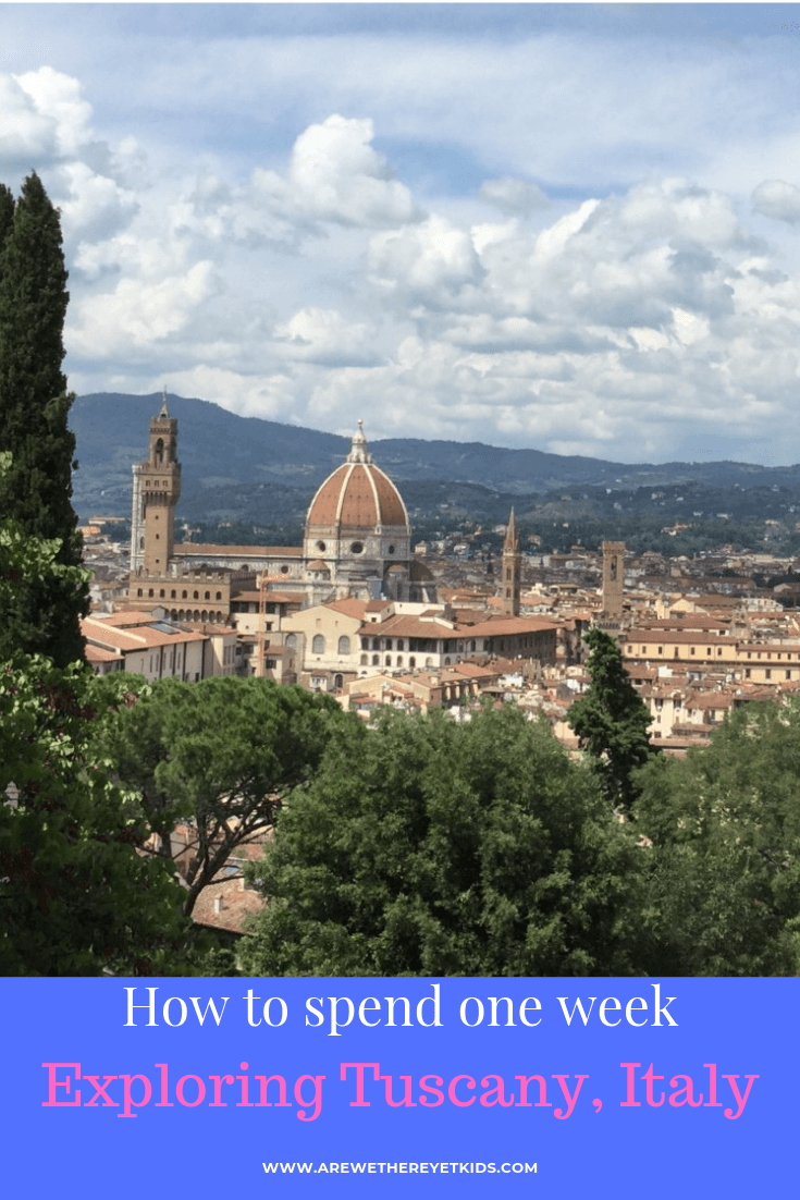 1 week in Tuscany itinerary, all the best places to visit in 7 days