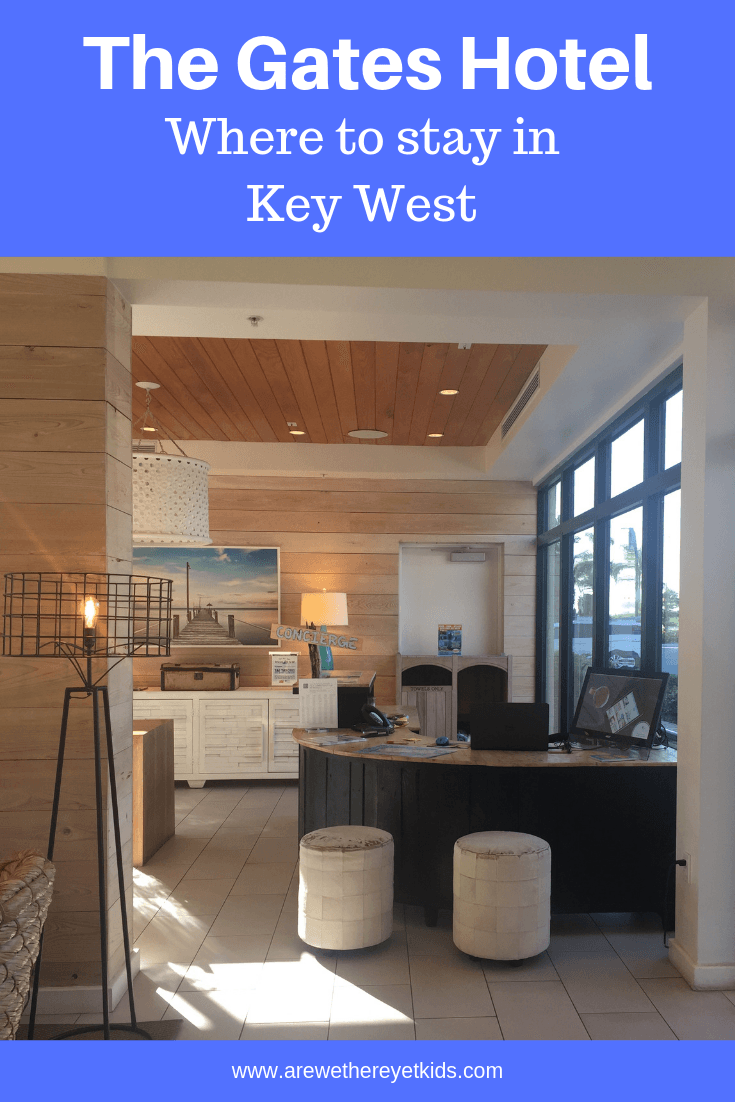 The Gates Hotel In Key West Is The Perfect Place To Stay With Or Without Kids. Full Of Florida Keys Charm And Family Friendly Features, This Key West Hotel Is The Best In The Area.