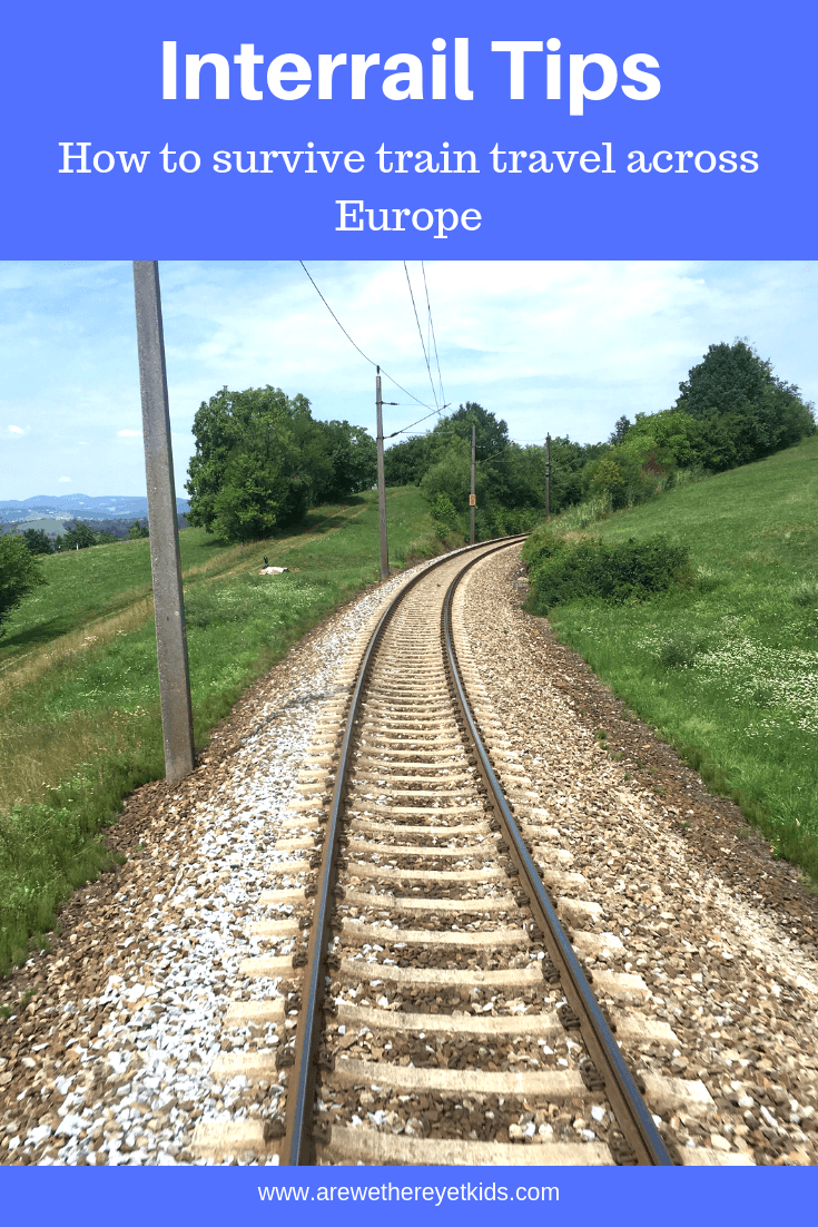 Interrail Tips And Tricks, Everything You Need To Know About European Train Travel