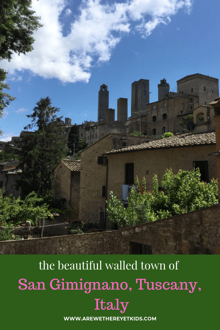 Everything You Need To Know About The Walled Town Of San Gimignano