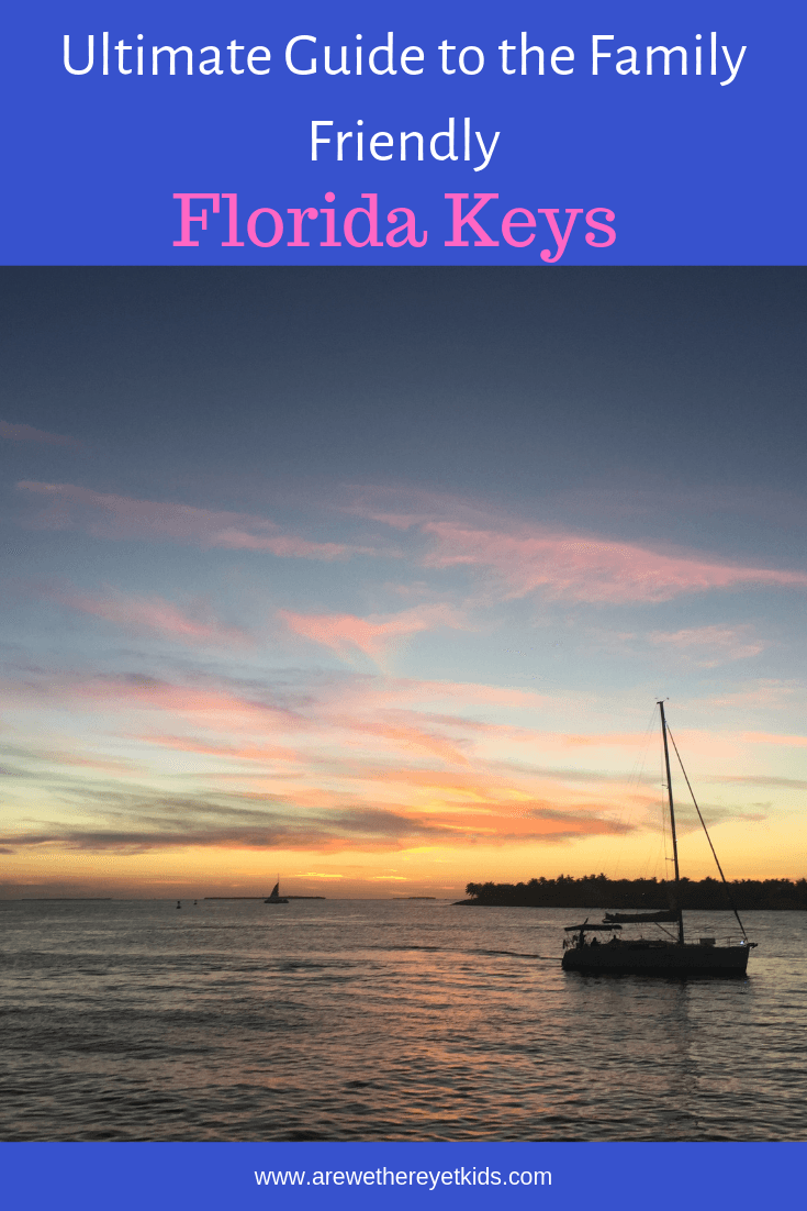 The Ultimate Guide To The Family Friendly Florida Keys