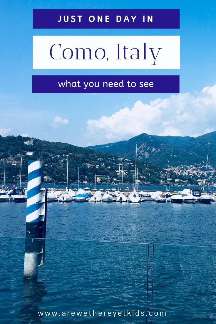 Everything You Need To Know About Visiting Como In Just One Day With Kids