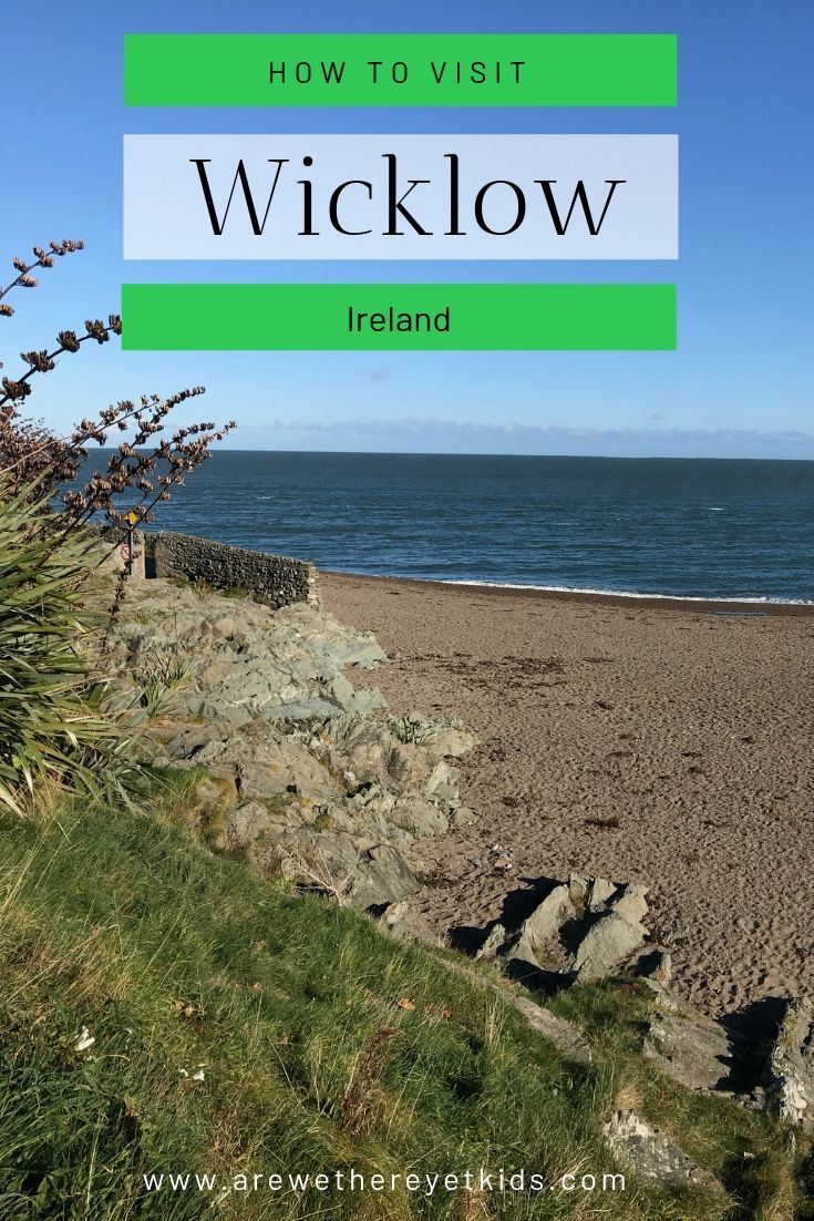 How To Visit Wicklow With Kids