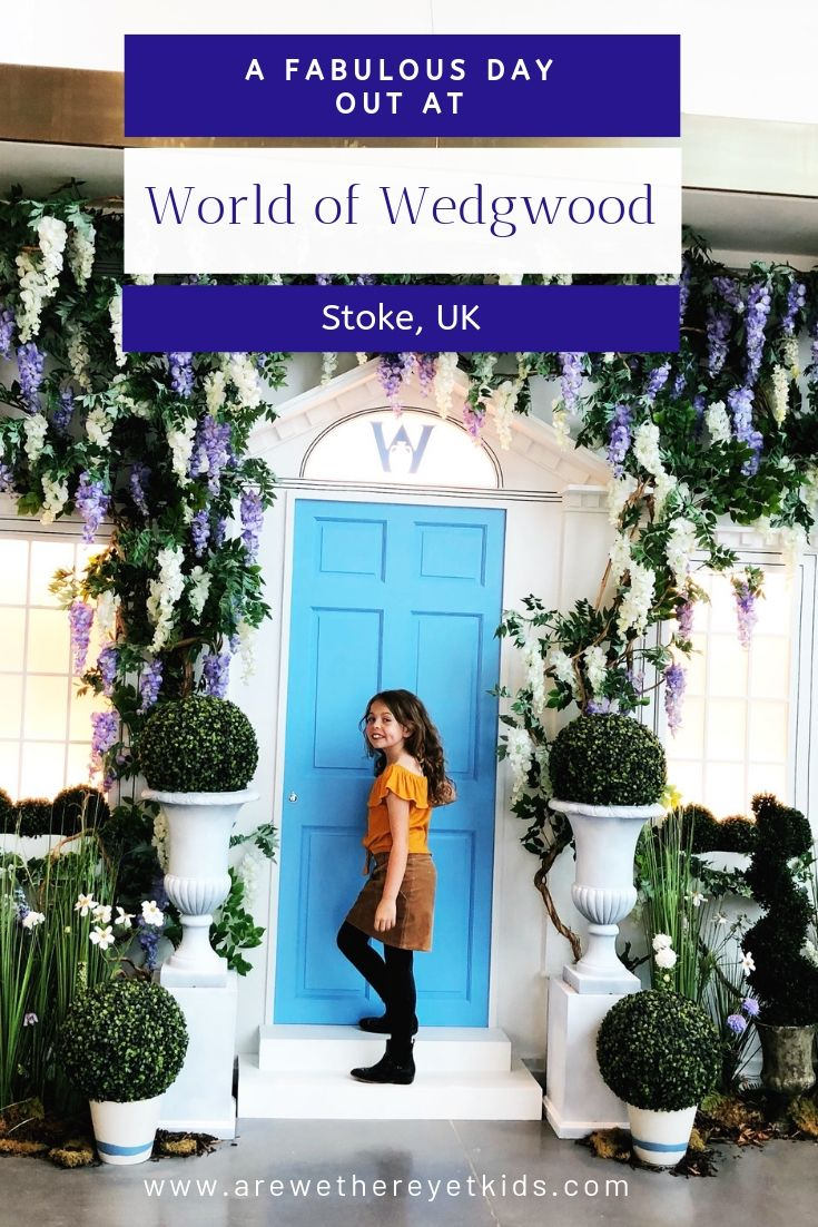 A Great Day Out At The World Of Wedgwood In Staffordshire