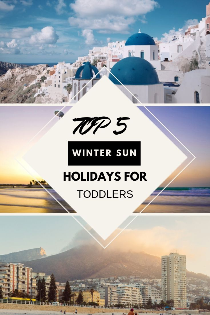 Top 5 Winter Sun Holidays With Toddlers
