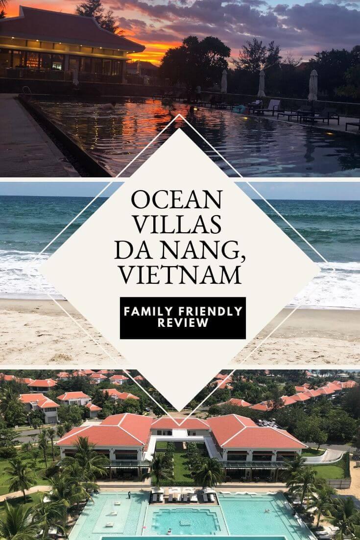 A Family Friendly Review Of The Ocean Villas Resort In Danang, Vietnam