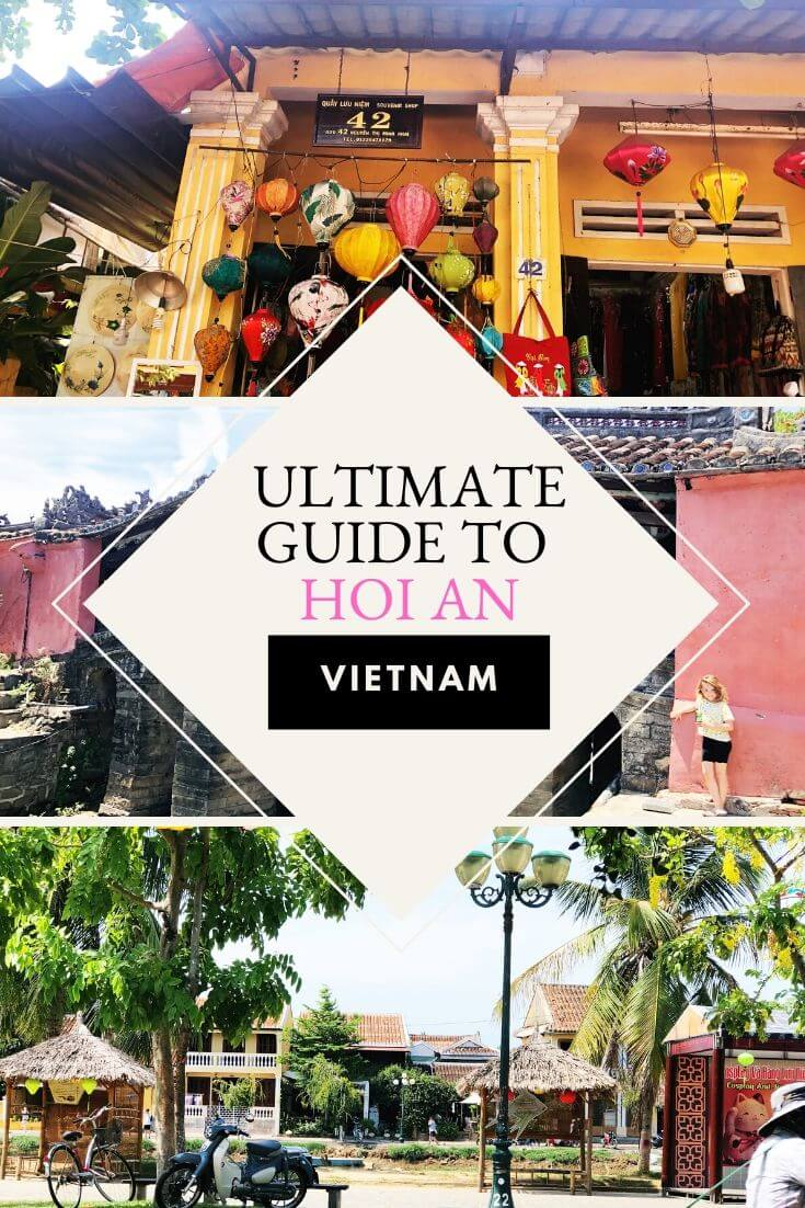 ultimate guide to visiting Hoi An, a delightful coastal town in Vietnam